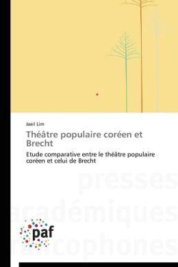 Theatre Populaire Coreen Et Brecht
