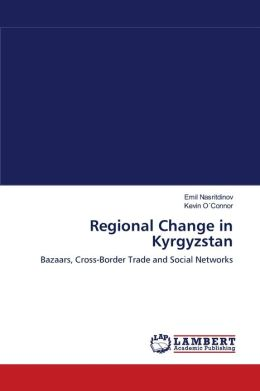 Regional Change in Kyrgyzstan