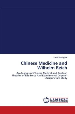 Chinese Medicine And Wilhelm Reich