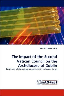 The Impact of the Second Vatican Council on the Archdiocese of Dublin