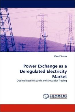 Power Exchange as a Deregulated Electricity Market
