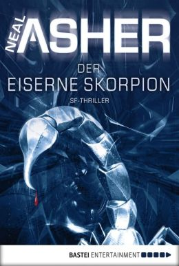Der eiserne Skorpion: SF-Thriller