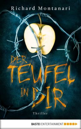 Der Teufel in dir: Thriller