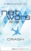 Book Cover Image. Title: netwars - The Code 1 (English):  Thriller, Author: M. Sean Coleman