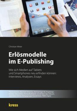 Erlösmodelle im E-Publishing: Wie sich Medien auf Tablets und Smartphones neu erfinden können