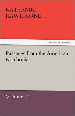 Passages from the American Notebooks