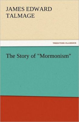 The Story Of Mormonism