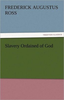 Slavery Ordained of God