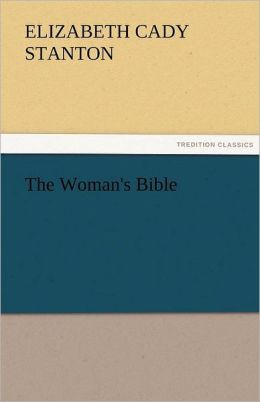 The Woman's Bible
