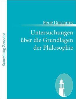 Untersuchungen ber die Grundlagen der Philosophie