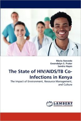 The State Of Hiv/Aids/Tb Co-Infections In Kenya