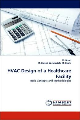 Hvac Design Of A Healthcare Facility