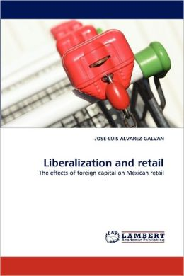 Liberalization And Retail