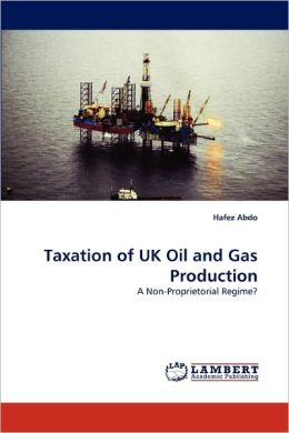 Taxation Of Uk Oil And Gas Production