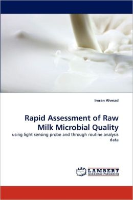 Rapid Assessment Of Raw Milk Microbial Quality