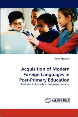 Acquisition Of Modern Foreign Languages In Post-Primary Education