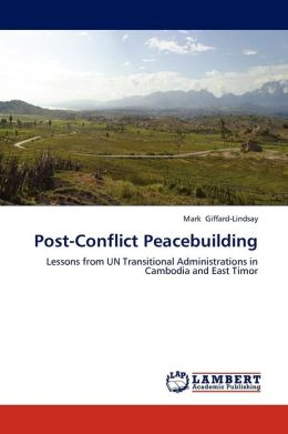 Post-Conflict Peacebuilding