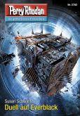"""Book Cover Image. Title: Perry Rhodan 2782:  Duell auf Everblack (Heftroman): Perry Rhodan-Zyklus """"Das Atopische Tribunal"""", Author: Susan Schwartz"""