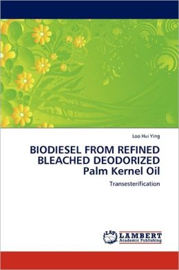 Biodiesel From Refined Bleached Deodorized Palm Kernel Oil