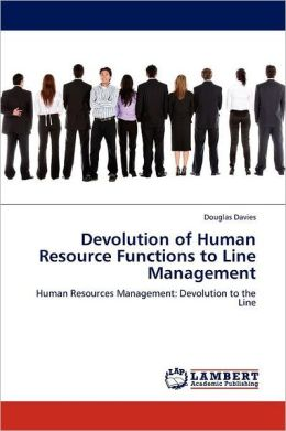 Devolution Of Human Resource Functions To Line Management