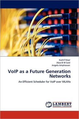 VoIP as a Future Generation Networks
