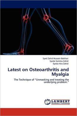 Latest On Osteoarthritis And Myalgia