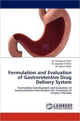 Formulation And Evaluation Of Gastroretentive Drug Delivery System