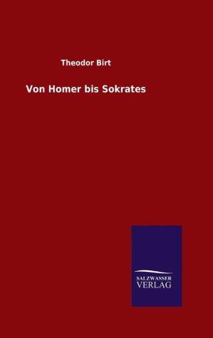 9783846082263 - Theodor Birt: Von Homer bis Sokrates - كتاب