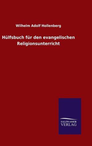9783846082461 - Hollenberg, Wilhelm Adolf: Hülfsbuch für den evangelischen Religionsunterricht - كتاب