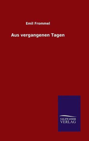 9783846082553 - Emil Frommel: Aus vergangenen Tagen - كتاب