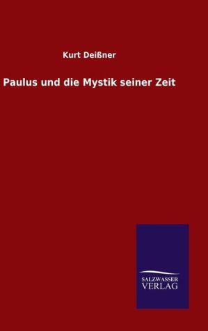 9783846082607 - Kurt Dei ner: Paulus und die Mystik seiner Zeit - Book