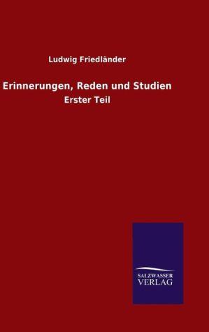 9783846082621 - Ludwig Friedl nder: Erinnerungen, Reden und Studien - 书