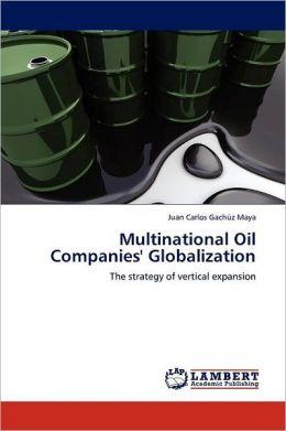 Multinational Oil Companies' Globalization