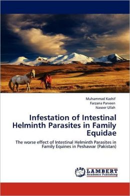 Infestation Of Intestinal Helminth Parasites In Family Equidae