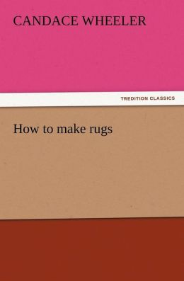 How to Make Rugs