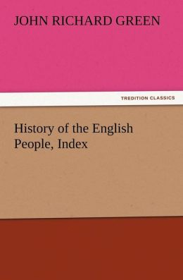 History of the English People, Index John Richard Green