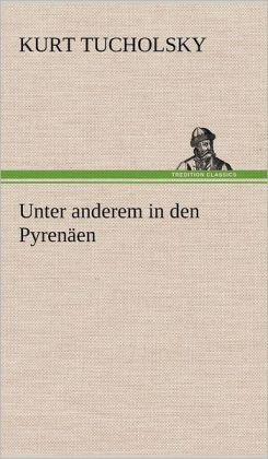 Unter Anderem in Den Pyrenaen