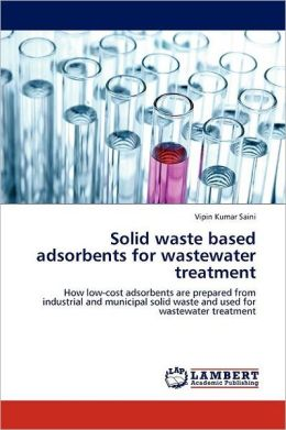 Solid Waste Based Adsorbents For Wastewater Treatment