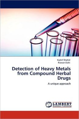 Detection Of Heavy Metals From Compound Herbal Drugs