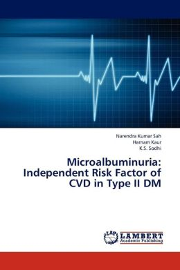 Microalbuminuria: Independent Risk Factor of CVD in Type II DM