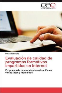 Evaluacion de Calidad de Programas Formativos Impartidos En Internet