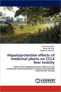 Hepatoprotective Effects Of Medicinal Plants On Ccl4 Liver Toxicity