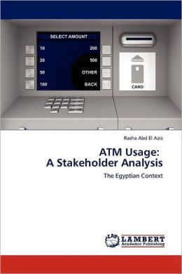 ATM Usage: A Stakeholder Analysis