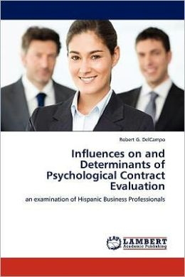 Influences on and Determinants of Psychological Contract Evaluation