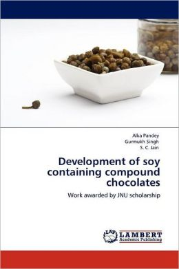 Development of soy containing compound chocolates