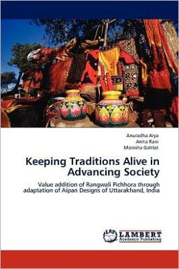 Keeping Traditions Alive in Advancing Society