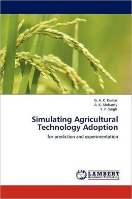 Simulating Agricultural Technology Adoption