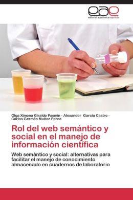 Rol del Web Semantico y Social En El Manejo de Informacion Cientifica