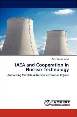 Iaea And Cooperation In Nuclear Technology