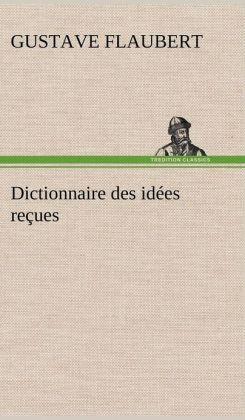 Dictionnaire Des Id Es Re Ues